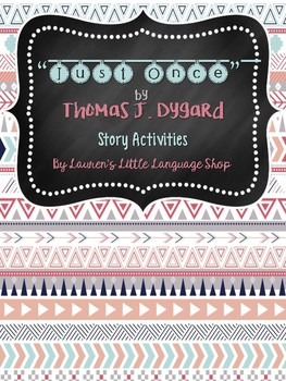 Just Once by Thomas J. Dygard Story Activities