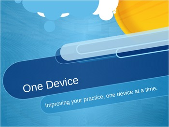Just One Device: Improving Your Practice One Device at a Time