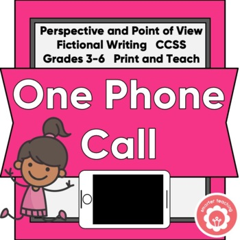 Perspective And Point Of View: Just One Phone Call