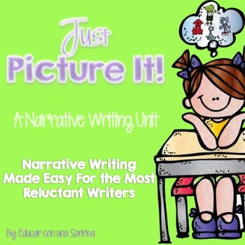 Just Picture It! A Narrative Writing Unit