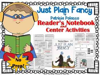 Just Plain Fancy by Patricia Polacco {Book Study and Center Activities}