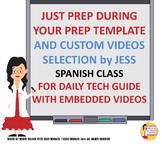 Just Prep during Your Prep Template with Custom Videos for Jess