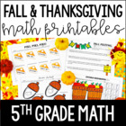 Fall and Thanksgiving Math Printables | 5th Grade Thanksgiving Math