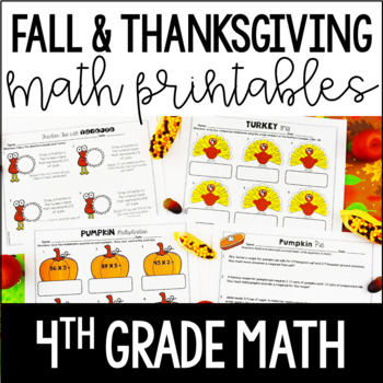 Just Print! Fall and Thanksgiving Themed Common Core Printables {4th Grade Math}