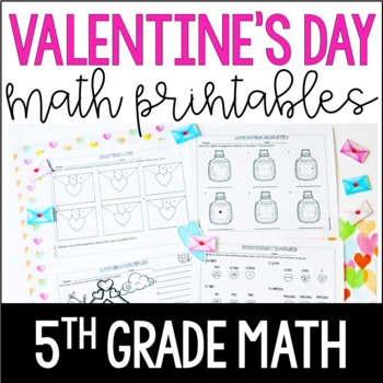 Just Print! Valentine's Day Themed Common Core Printables {5th Grade Math}