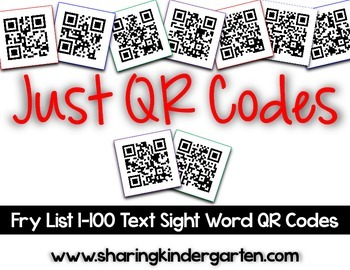 Just QR Codes {101-200 Fry Text Sight Word Codes}