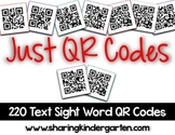 Just QR Codes {220 Text Sight Word Codes}