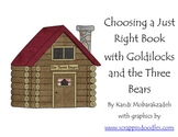 Just Right Books with Goldilocks
