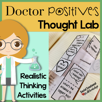 Positive Thinking: Counseling Activities to Challenge Negative Thinking