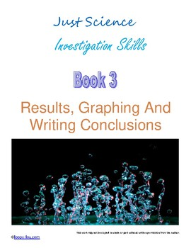 Just Science Book 3  Results, Graphs and Writing Conclusions