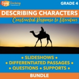 Describing Characters, Setting, and Events - RL.4.3 Constructed Response