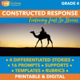 Constructed Response with Text Evidence (Just So Stories -