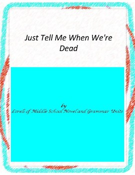Just Tell Me When We're Dead Unit With Literary and Gramma