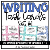 Writing Task Cards for Grades 3 - 5 (Set #1)