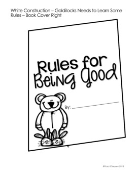 Writing Lesson - Expository - Fairy Tales - Goldilocks Needs to Learn Some Rules