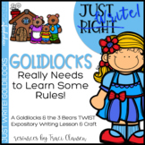Writing Lesson - Expository - Fairy Tales - Goldilocks Nee