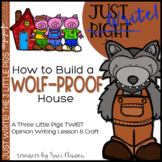 Writing - Opinion - Fairy Tales - How to Build A Wolf-Proof House