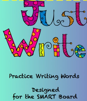 Just Write Practice