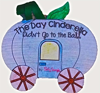 Writing - Narrative - Fairy Tales - The Day Cinderella Didn't Go to the Ball