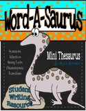 Writing Year 'Round With Word-a-Saurus