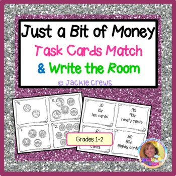Just a Bit of Money Task Cards Match & Write the Room