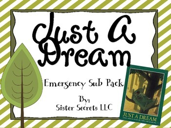 Just a Dream Emergency Sub Plans