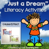 Just a Dream Literacy Activities