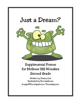 Just a Dream! Supplemental Poems for McGraw Hill Wonders Grade 2