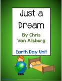 Just a Dream by Chris Van Allsburg - Earth Day Unit