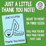 Just a Little Thank You Note ~ Musical Thank You Card