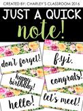 Just a Quick Note   Florals