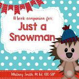 Just a Snowman Book Companion