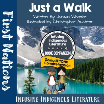 Just a Walk - Supporting First Nations Literature in Primary Classrooms