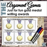 Just for Fun: Gold Medal Awards for Argument Writing
