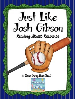 """Just like Josh Gibson"" (Reading Street Resource)"