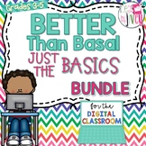 Just the Basics Better Than Basal + DIGITAL ADD-ON