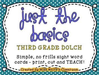 Just the Basics - THIRD GRADE DOLCH Sight Word Cards and Word List
