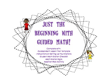 Just the Beginning with Guided Math!