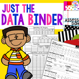 Just the Data Binder - for Preschool, Pre-K, and Kindergarten