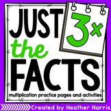 Just the Facts- 3s Multiplication Tables