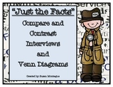 """""""Just the Facts"""" Compare and Contrast Interviews and Venn Diagrams"""
