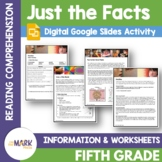 Just the Facts: Non-Fiction Reading Grade 5 Digital Google