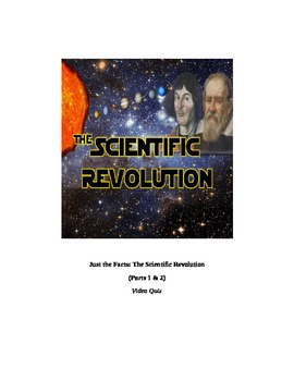 (Newton, etc.) Just the Facts: THE SCIENTIFIC REVOLUTION VIDEO LINK, QUIZ, & KEY