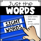 Just the Words (Sight Words)