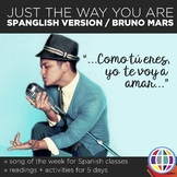 Just the way you are by Bruno Mars - Spanglish version