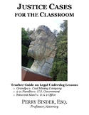 Justice Cases for the Classroom: Teacher Guide on Legal Underdog Lessons
