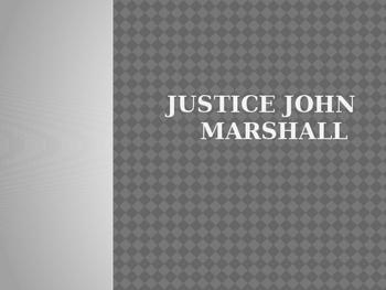 Justice John Marshall PowerPoint
