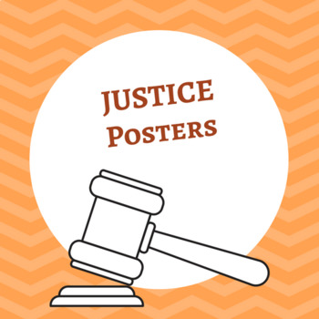 Justice Posters (8.5 x 11)