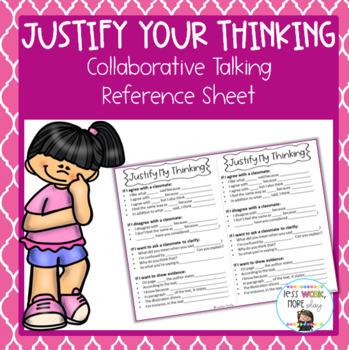 Justify Your Thinking Collaborative Talk Reference Sheet