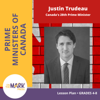 Justin Trudeau Lesson Plan Grades 4-8